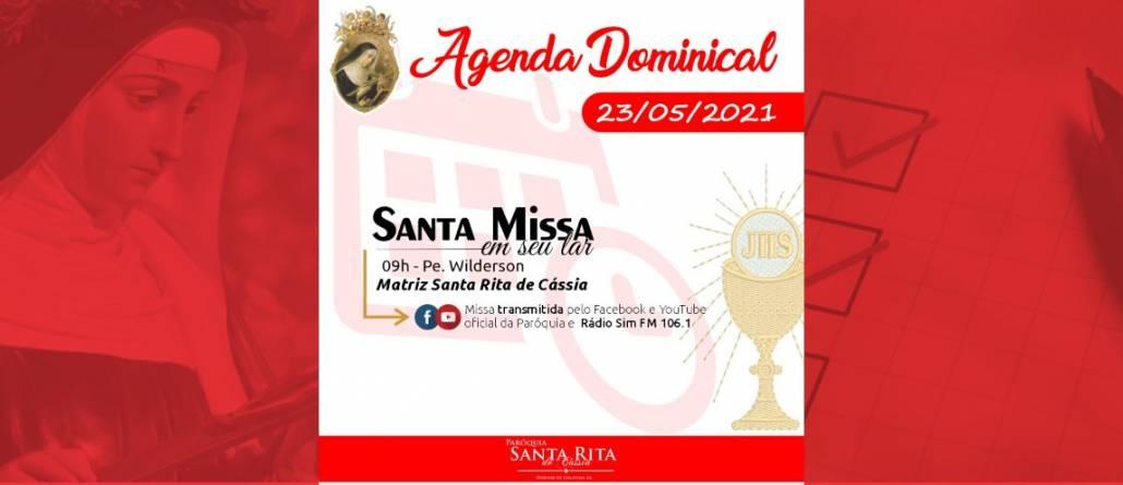 Santa Missa – 23/05/2021