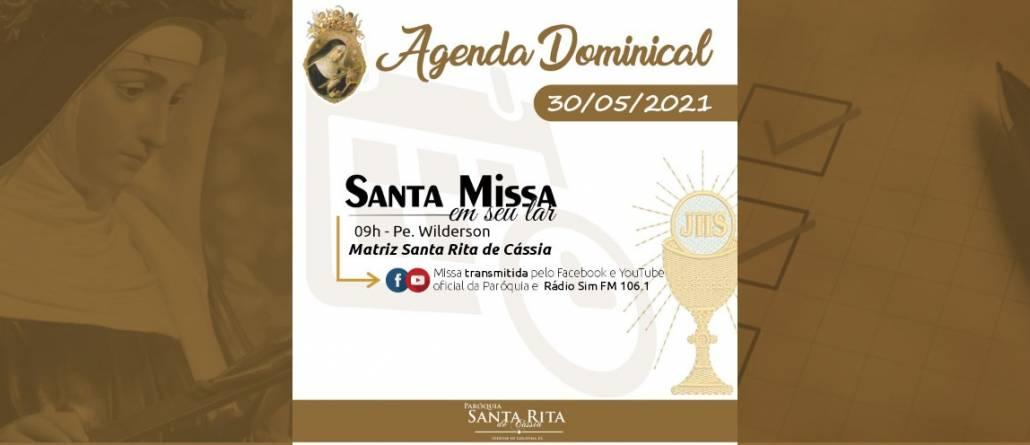 Santa Missa – 30/05/2021