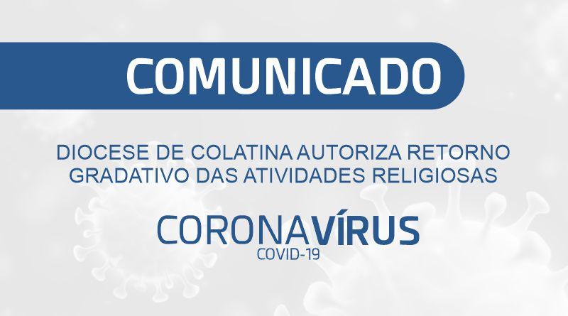 DIOCESE DE COLATINA AUTORIZA RETORNO  GRADATIVO DAS ATIVIDADES RELIGIOSAS